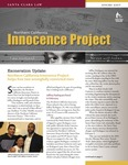 The Innocence Quarterly [Spring 2007] by Northern California Innocence Project