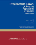 Preventable Error: A Report on Prosecutorial Misconduct in California 1997–2009
